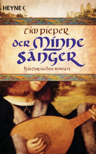 Buchseite und Rezensionen zu 'Der Minnesänger: Historischer Roman' von Tim Pieper