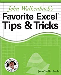 John Walkenbach's Favorite Excel Tips and Tricks by John Walkenbach (2005-07-08)