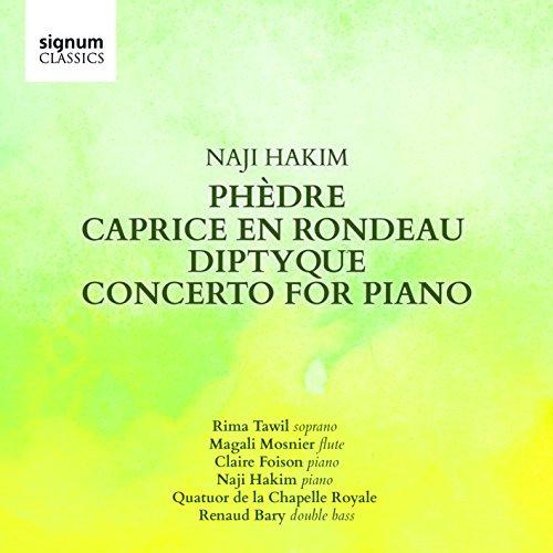naji-hakim-phedre-caprice-en-rondeau-diptyque-concerto-for-piano