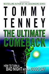 The Ultimate Comeback by Tommy Tenney (2006-11-16)