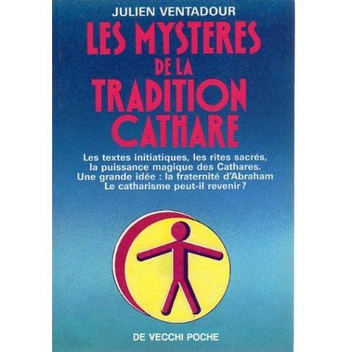 Les mystères de la tradition cathare