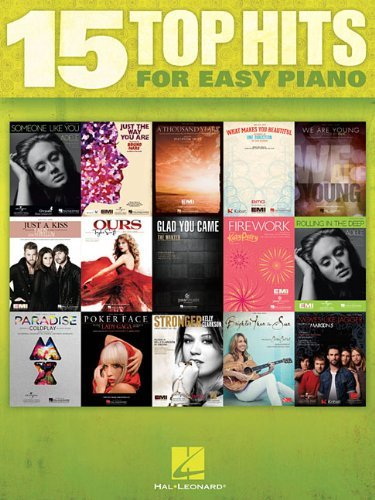 15 Top Hits for Easy Piano by Hal Leonard Publishing Corporation (Corporate Author) (1-Sep-2012) Paperback