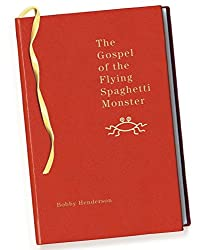 [(The Gospel of the Flying Spaghetti Monster)] [By (author) Bobby Henderson] published on (March, 2006)