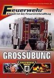 Feuerwehr - Grossübung