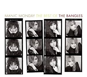 Manic Monday: The Best of by Bangles Import edition (2007) Audio CD