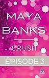 Crush - Episode 3 (&H)