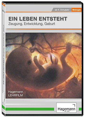 Ein Leben entsteht - Zeugung, Entwicklung, Geburt - DVD - Lehrfilm für Unterricht und Ausbildung - Hagemann 180234 - Einzellizenz (Leben Gleich)