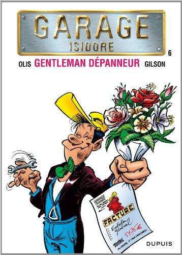 Garage Isidore - tome 6 - Gentleman Dépanneur