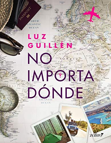 No importa dónde – Luz Guillén