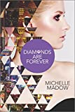 Diamonds Are Forever (Secret Diamond Sisters, Band 3)