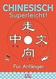 Chinesisch – superleicht!