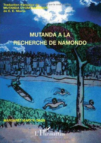 Mutanda à la recherche de Namondo