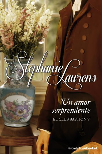Un amor sorprendente (Booket Logista) por Stephanie Laurens