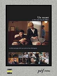 Un secret - Scénario du film par Claude Miller