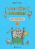 Acertijos musicales. Curso de teoría musical para niños con jeguos y pasatiempos: 2 (Didattica musicali)