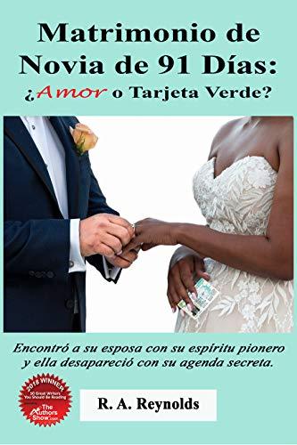 Matrimonio de Novia de 91 Días: ¿Amor o Tarjeta Verde? eBook ...