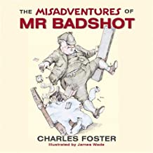 The Misadventures of Mr Bad Shot