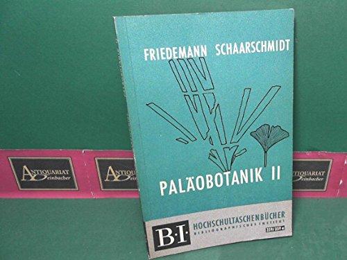 Paläobotanik - Teil II: Mesophytikum und Känophytikum. (= BI-Hochschultaschenbücher, Band 359/359a).