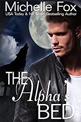 The Alpha's Bed: Huntsville Pack Series Free Werewolf Romance (English Edition)