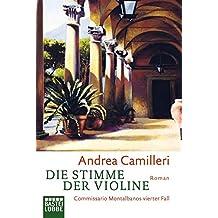Die Stimme der Violine. Commissario Montalbanos vierter Fall. Roman