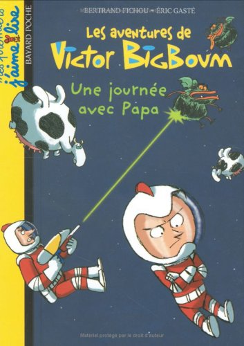 Les aventures de Victor BigBoum : Une journée avec Papa