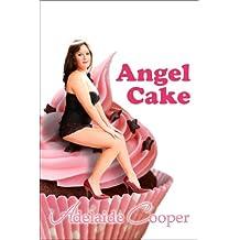 Angel Cake (BBW Erotic Romance) (Curvy & Sexy)