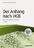 Der Anhang nach HGB - inkl. Arbeitshilfen online: Rechtssicher erstellen und formulieren (Haufe Fachbuch)