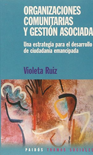 Descargar Libro Organizaciones comunitarias y gestion asociada de Violeta Ruiz