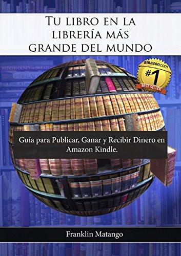 Tu libro librería más grande mundo: Guía Publicar