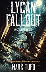 Lycan Fallout: Rise Of The Werewolf: Volume 1 by Mark Tufo (2013-06-06)