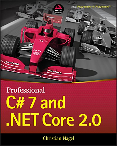 Professional C# 7 and .NET Core 2.0 (English Edition) (Visual Tutorial Studio)