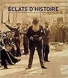 Eclats d'histoire - Les Collections photographiques de l'Institut de France, 1839-1918 de Laurence Dezroy-Hamouda (12 septembre 2003) Relié - 12/09/2003