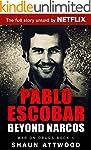 Pablo Escobar: Beyond Narcos (English...