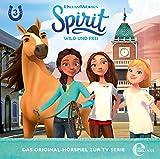 """Spirit: wild und frei - Folge 3: """"Ein Pferd für Turo"""" - Das Original-Hörspiel zur TV-Serie - Spirit"""