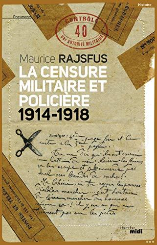 La Censure militaire et policière par Maurice RAJSFUS