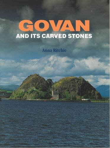 Govan and Its Carved Stones por Anna Ritchie