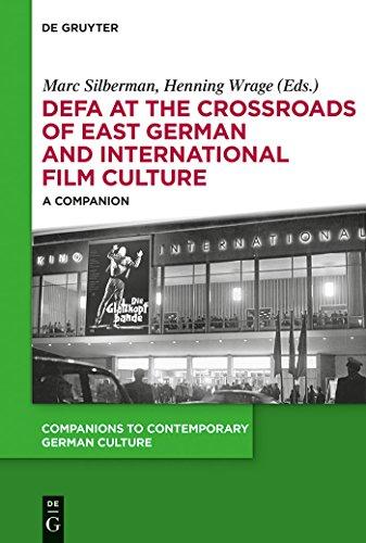 DEFA at the Crossroads of East German and International Film Culture: A Companion (Companions to Contemporary German Culture)