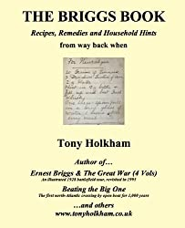 The Briggs Book : Recipes, Remedies and Household Hints from way back when (English Edition)
