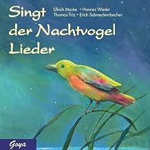 Singt der Nachtvogel Lieder. CD