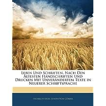 Leben Und Schriften, Nach Den Ältesten Handschriften Und Drucken Mit Unverändertem Texte in Neuerer Schriftsprache