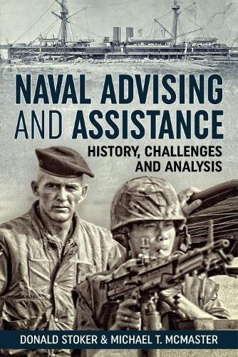 naval-advising-and-assistance-history-challenges-and-analysis