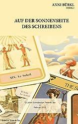 Auf der Sonnenseite des Schreibens: 13 Jahre Schreibsalon Texte & Tee