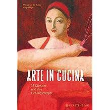 Arte in Cucina: 33 Künstler und ihre Lieblingsrezepte