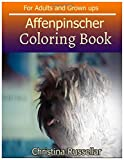 AFFENPINSCHER Coloring Book For Adults and Grown ups: AFFENPINSCHER  sketch coloring book  80 Pictures , Creativity and Mindfulness
