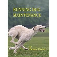 Running Dog Maintenance