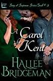 A Carol for Kent (Romantic Suspense) (Song of Suspense Series Book 3)