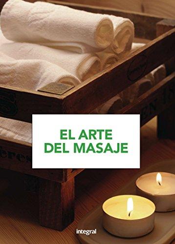 El arte del masaje (EJERCICIO CUERPO-MEN) por Varios autores