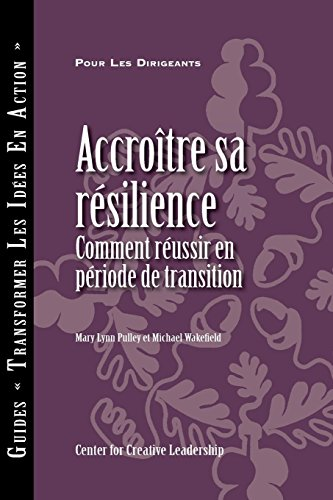 Building Resiliency: How to Thrive in Times of Change (French)