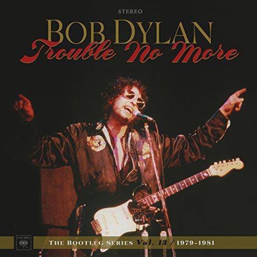 Trouble No More: the Bootleg Series Vol.13/1979 [Vinyl LP] (Vinyl-schallplatten Dylan)