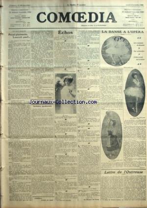 COMOEDIA [No 399] du 02/11/1908 - LES DEUX EPOQUES-PECAL PLAISANTE, LANCRIT PAS !... PAR GUSTAVE GUICHES - ARTISTES MODERNES PAR G. DE PAWLOWSKI - ECHOS-LE MASQUE DE VERRE - LA DANSE A L'OPERA-LES EXAMENS DE DEMAIN-LES PRONOSTICS-L'ETAT ACTUEL DE LA DANSE PAR PAULINO - LETTRE DE L'OUVREUSE.